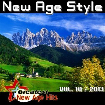 New Age Style - Greatest New Age Hits, Vol.10 (2013)