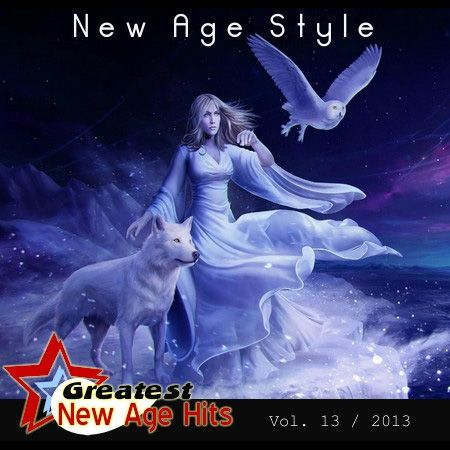 New Age Style - Greatest New Age Hits, Vol.13 (2013)